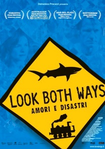 Look Both Ways - Amori e disastri - locandina del film